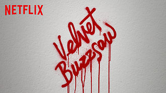 Velvet Buzzsaw (2019) on Netflix in Denmark