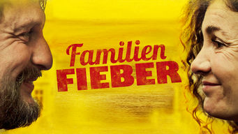 Familienfieber (2014)