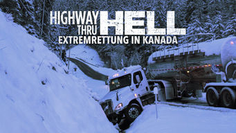 Highway Thru Hell: Extremrettung in Kanada (2012)