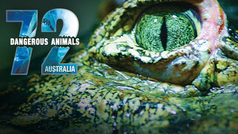 72 Dangerous Animals: Australia (2014)