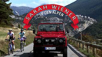 Die kulinarischen Abenteuer der Sarah Wiener in den Alpen (2010)