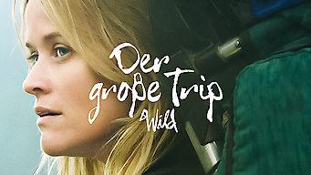 Der große Trip – Wild (2014)