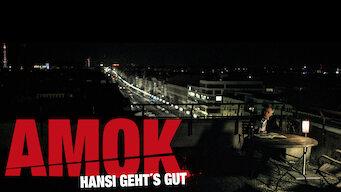 Amok - Hansi geht's gut (2014)
