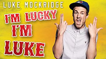 Luke Mockridge: I'm Lucky, I'm Luke (2016)