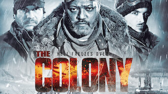The Colony – Hell Freezes Over (2013)