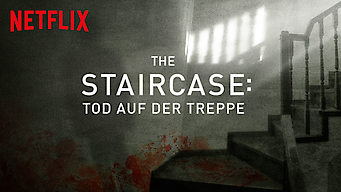 The Staircase: Tod auf der Treppe (2018)