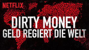 Dirty Money – Geld regiert die Welt (2018)