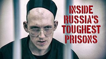 Inside Russia's Toughest Prisons (2011)