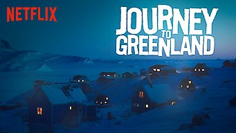 Journey to Greenland (2016)