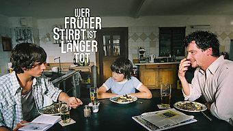 Wer früher stirbt, ist länger tot (2006)