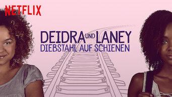 Deidra und Laney – Diebstahl auf Schienen (2017)