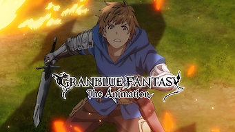 Granblue Fantasy: The Animation (2017)