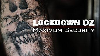Lockdown Oz: Maximum Security (2008)
