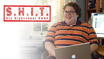 S.H.I.T. – Die Highschool GmbH (2006)