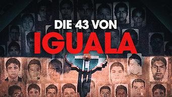 Die 43 von Iguala (2019)