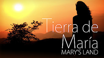 Tierra de María: Mary's Land (2013)