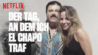 Der Tag, an dem ich El Chapo traf (2017)