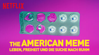 The American Meme – Leben, Freiheit und die Suche nach Ruhm (2018)