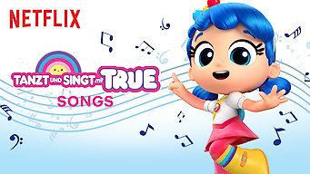 Tanzt und singt mit True (2018)