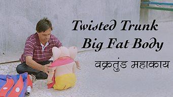 Twisted Trunk, Big Fat Body (2015)