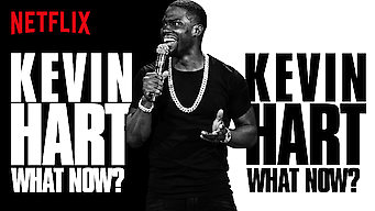 Kevin Hart: What Now? (2016)