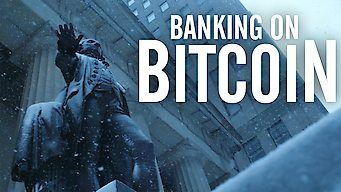 Banking on Bitcoin (2017)