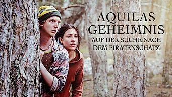 Aquilas Geheimnis – Auf der Suche nach dem Piratenschatz (2014)