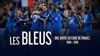 Les Bleus – Ein anderer Blick auf Frankreichs Geschichte, 1996–2016 (2016)
