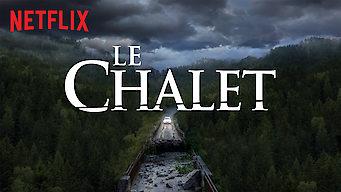 Le Chalet (2018)