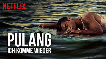 Pulang – Ich komme wieder (2018)