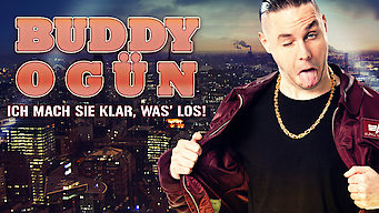 Buddy Ogün: Ich mach sie klar, was' los! (2013)