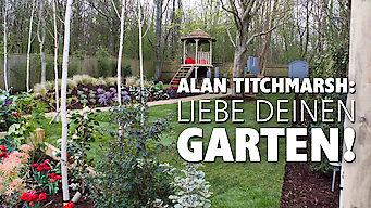 Alan Titchmarsh: Liebe Deinen Garten! (2013)