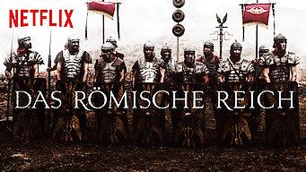 Das Römische Reich: Eine blutige Herrschaft (2018)