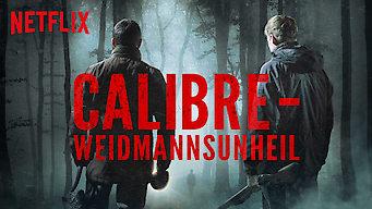 Calibre – Weidmannsunheil (2018)
