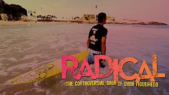 Radical – Eine kontroverse Geschichte über Dadá Figueiredo (2013)