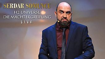 Serdar Somuncu Live: H2 Universe - Die Machtergreifung (2016)