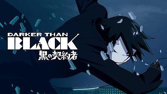 Darker Than Black (2007)