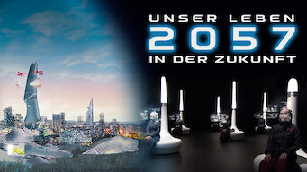 2057 - Unser Leben in der Zukunft (2007)