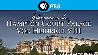 Geheimnisse des Hampton Court Palace von Heinrich VIII. (2013)