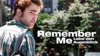 Remember Me – Lebe den Augenblick (2010)