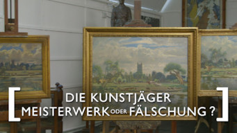 Die Kunstjäger: Meisterwerk oder Fälschung? (2015)