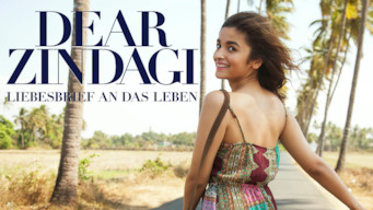 Dear Zindagi – Liebesbrief an das Leben (2016)