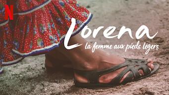Lorena, la femme aux pieds légers (2019)