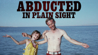 Abducted in Plain Sight (2017)