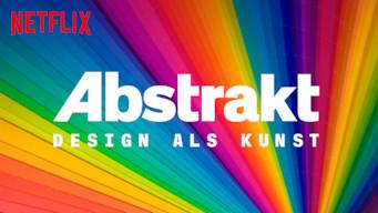 Abstrakt: Design als Kunst (2017)