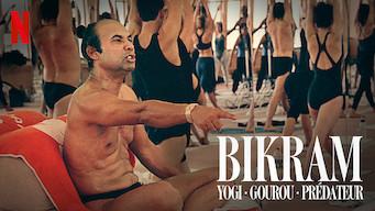 Bikram : Yogi, gourou, prédateur (2019)