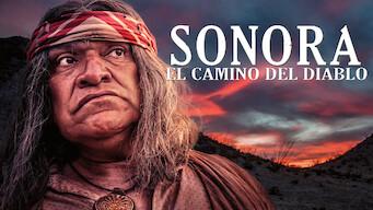 Sonora : El Camino Del Diablo (2019)