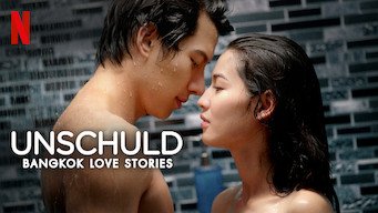 Bangkok Love Stories: Unschuld (2018)