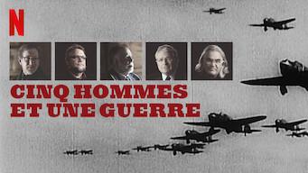 Cinq hommes et une guerre (2017)