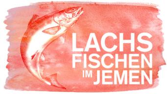 Salmon Fishing in the Yemen – Lachsfischen im Jemen (2011)